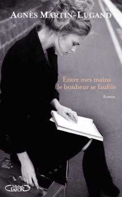 CVT_entre-mes-mains-le-bonheur-se-faufime_2801